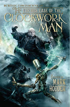 Burton and Swinburne in The curious case of the clockwork man