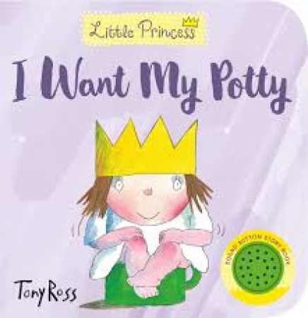 Little Princess. I want my potty